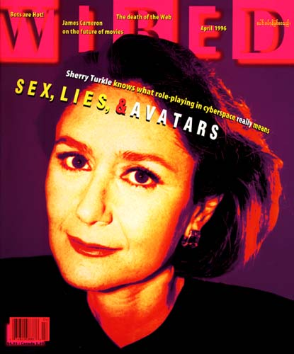 Sherry Turckle,  the cover of WIRED.